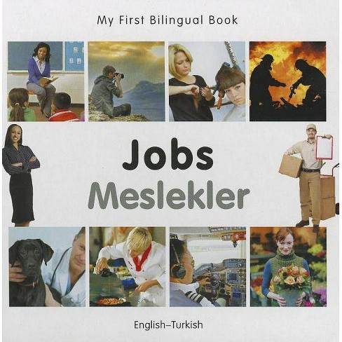 Jobs/Meslekler - (My First Bilingual Book) (Board_book) - image 1 of 1