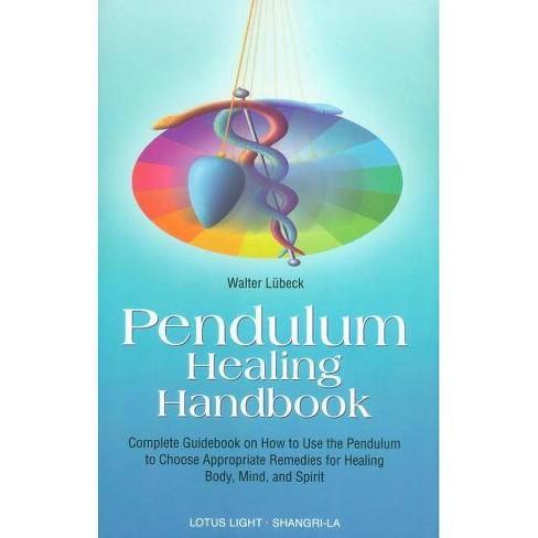 Pendulum Healing Handbook - (Sangri-La) by  Walter Luebeck (Paperback) - image 1 of 1