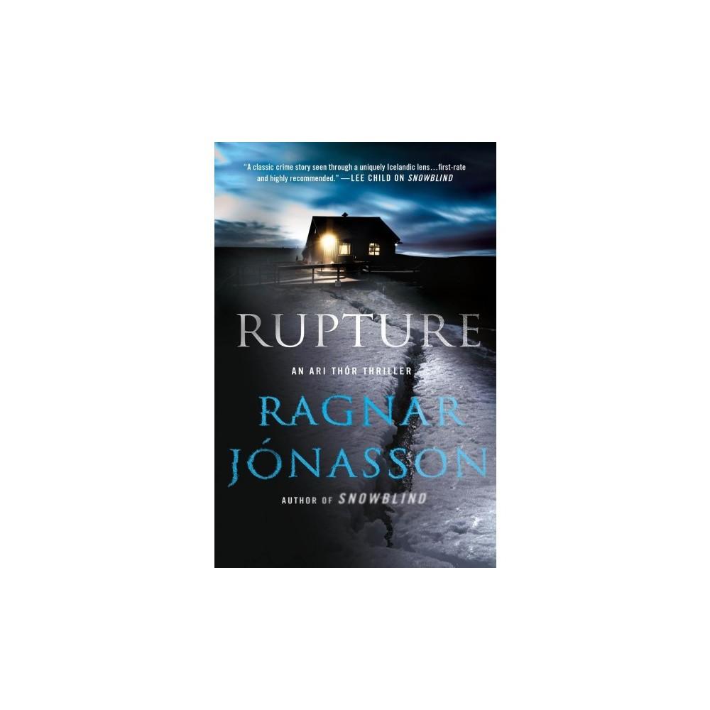 Rupture - (Ari Thor) by Ragnar Jonasson (Hardcover)