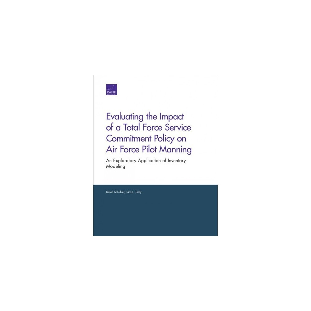 Evaluating the Impact of a Total Force Service Commitment Policy on Air Force Pilot Manning : An