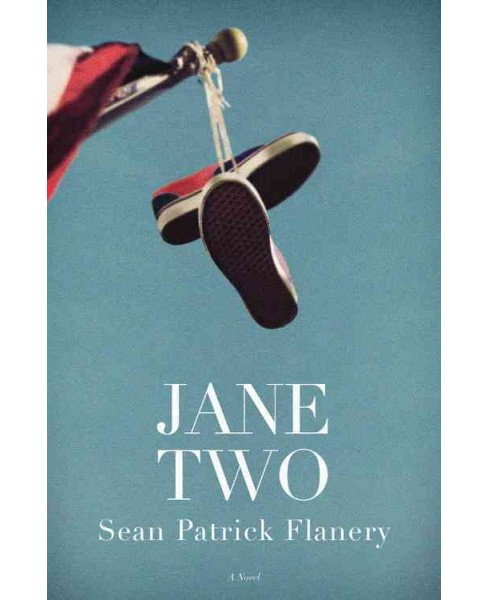 Jane Two (Reprint) (Paperback) (Sean Patrick Flanery) - image 1 of 1