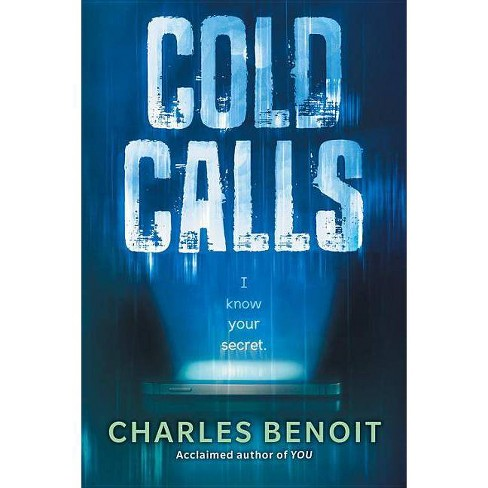 Cold Calls - by  Charles Benoit (Paperback) - image 1 of 1