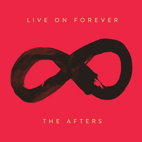 Afters - Live On Forever (CD) - image 1 of 1