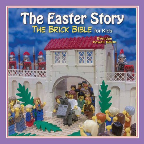 The Easter Story - (Brick Bible for Kids) by  Brendan Smith (Hardcover) - image 1 of 1