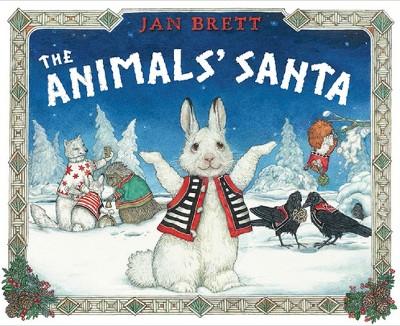 The Animals' Santa (Hardcover)by Jan Brett