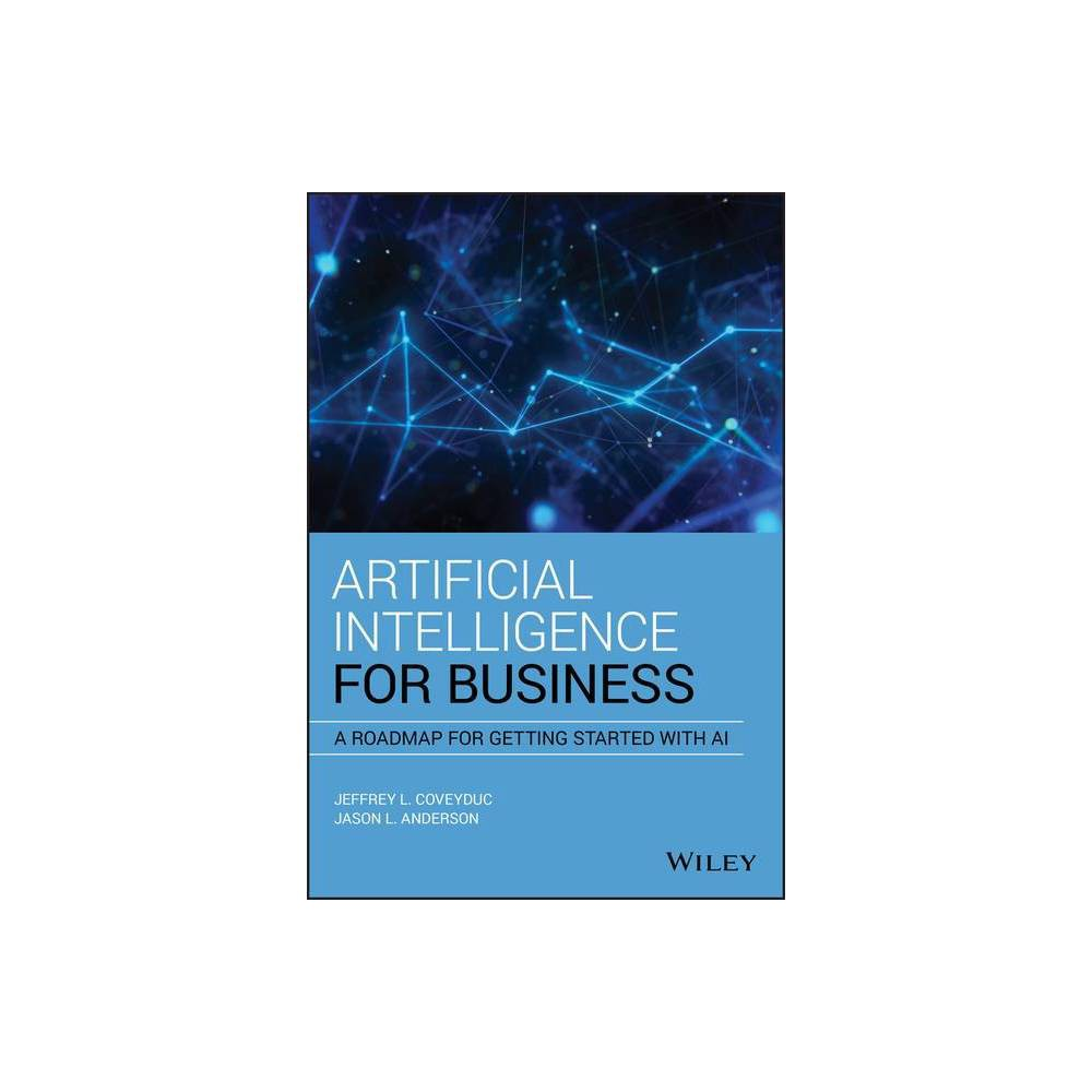 Artificial Intelligence For Business By Jason L Anderson Jeffrey L Coveyduc Hardcover