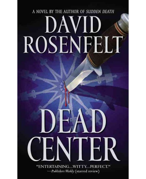 Dead Center -  Reissue by David Rosenfelt (Paperback) - image 1 of 1