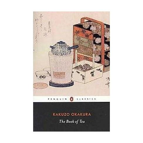Book Of Tea Paperback Kakuzo Okakura Target