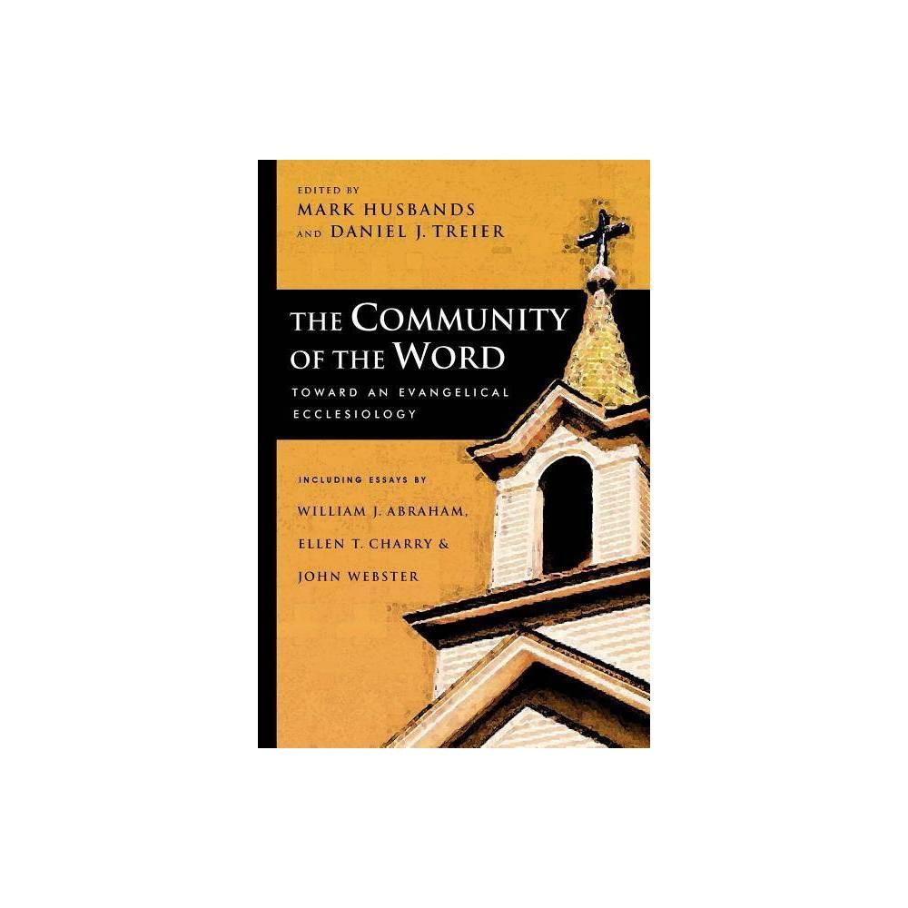 The Community Of The Word By Mark Husbands Daniel J Treier Paperback