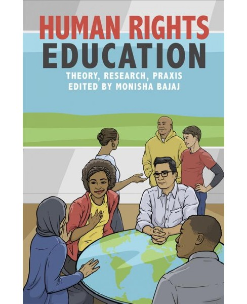 Human Rights Education : Theory, Research, Praxis (Paperback) - image 1 of 1