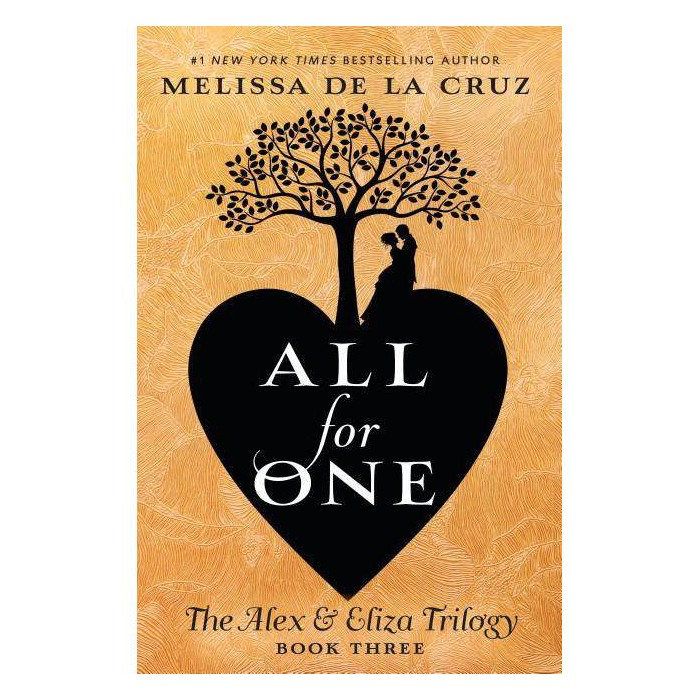 All for One -  (Alex & Eliza Trilogy) by Melissa De La Cruz (Hardcover) - image 1 of 1
