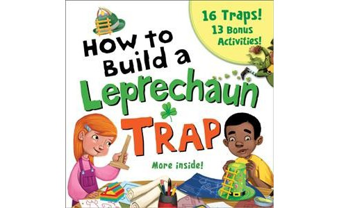 How to Build a Leprechaun Trap -  by Larissa Juliano (Paperback) - image 1 of 1