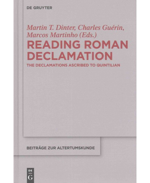 Reading Roman Declamation : The Declamations Ascribed to Quintilian (Multilingual) (Hardcover) - image 1 of 1