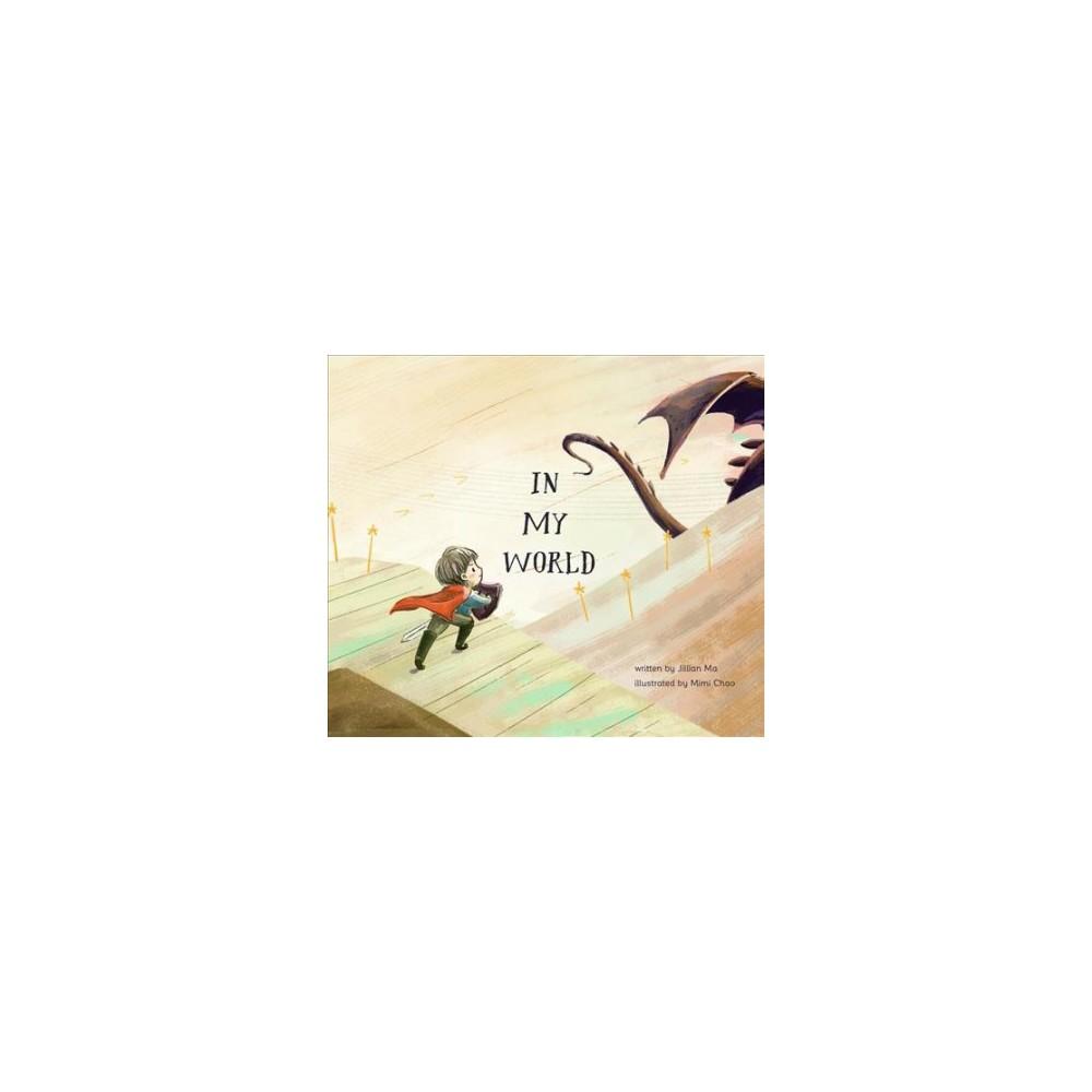In My World (Paperback) (Jillian Ma)