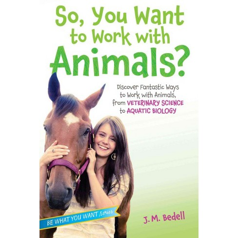 So You Want To Work With Animals Discover Target