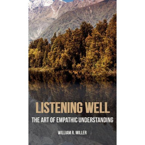 Listening Well - by  William R Miller (Hardcover) - image 1 of 1
