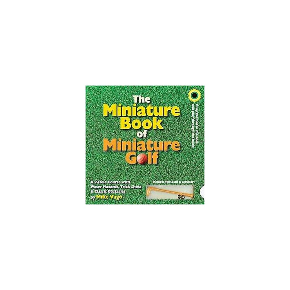 The Miniature Book Of Miniature Golf By Mike Vago Board Book