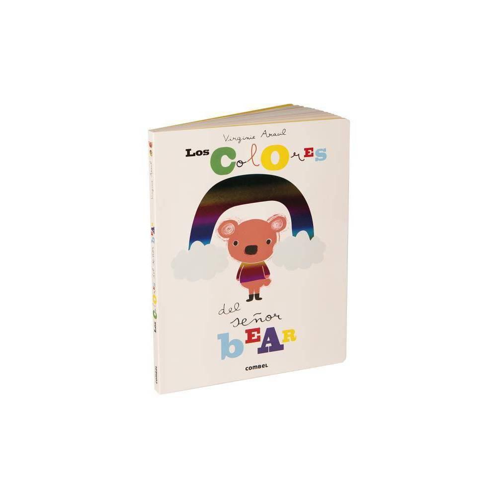 Los Colores Del Se Or Bear By Virginie Aracil Hardcover