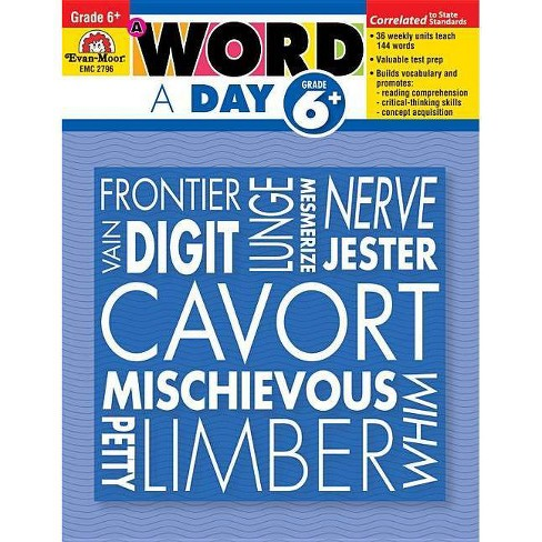 A Word A Day Grade 6+ - By Evan-Moor Educational Publishers