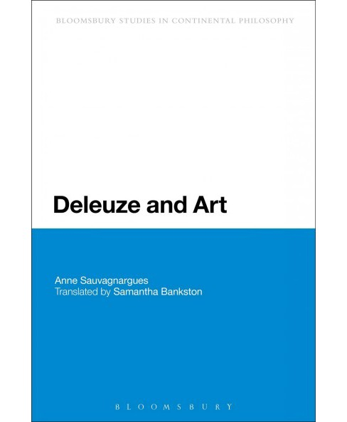Deleuze and Art -  by Anne Sauvagnargues (Paperback) - image 1 of 1