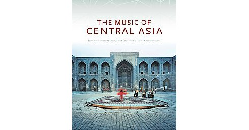 Music of Central Asia (Hardcover) - image 1 of 1