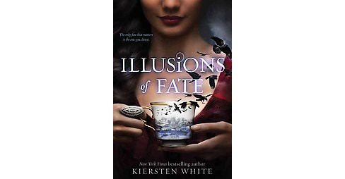 Illusions of Fate (Reprint) (Paperback) (Kiersten White) - image 1 of 1