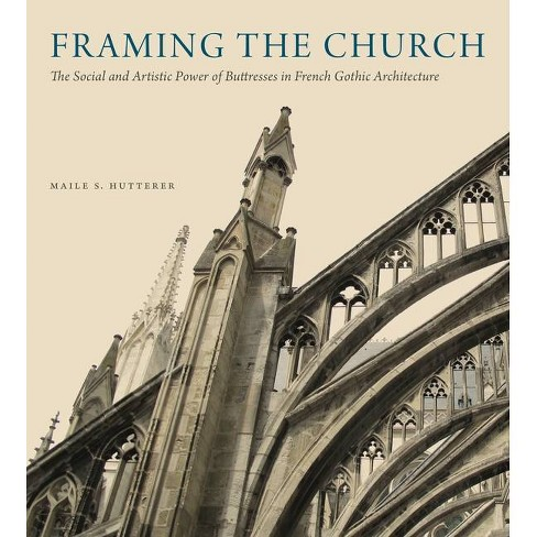Framing the Church - by  Maile S Hutterer (Hardcover) - image 1 of 1