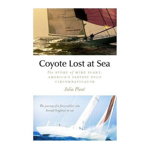 Coyote Lost at Sea - by  Julia Plant (Hardcover) - image 1 of 1