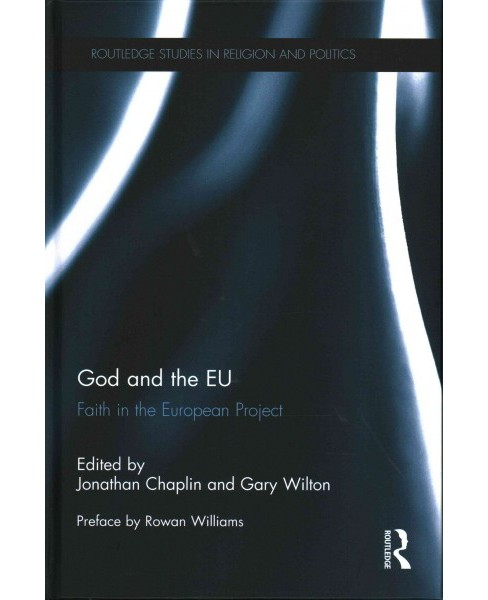 God and the EU : Faith in the European Project (Hardcover) - image 1 of 1