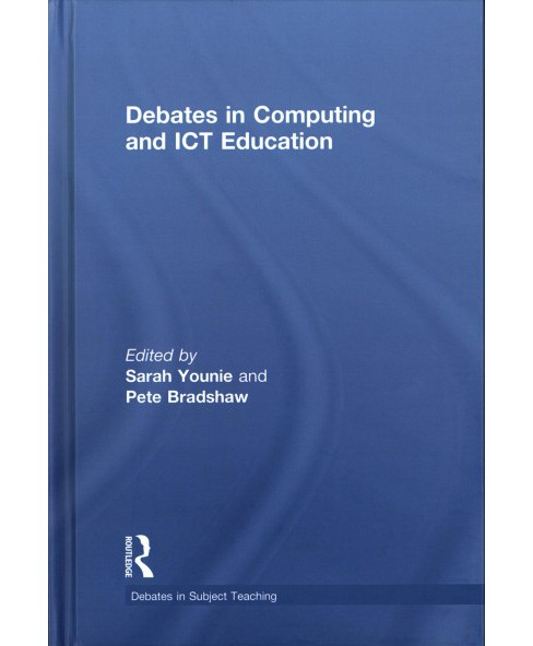 Debates in Computing and Ict Education (Hardcover) - image 1 of 1