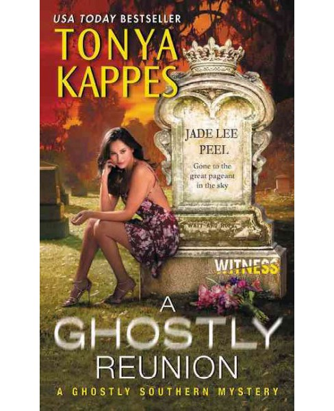 Ghostly Reunion (Paperback) (Tonya Kappes) - image 1 of 1