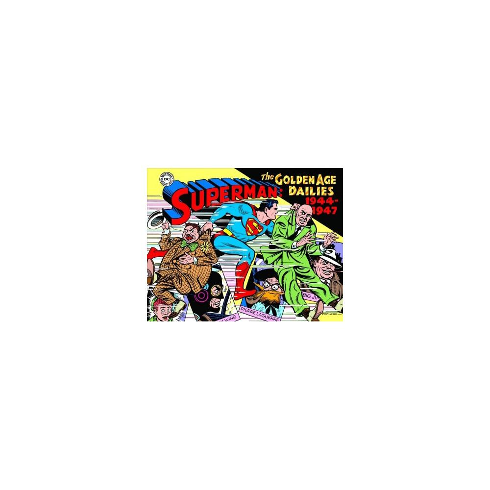 Superman : The Golden Age Newspaper Dailies, 1944-1947 - by Alvin Schwartz (Hardcover)