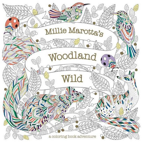 Millie Marotta's Woodland Wild - (Millie Marotta Adult Coloring Book) (Paperback) - image 1 of 1