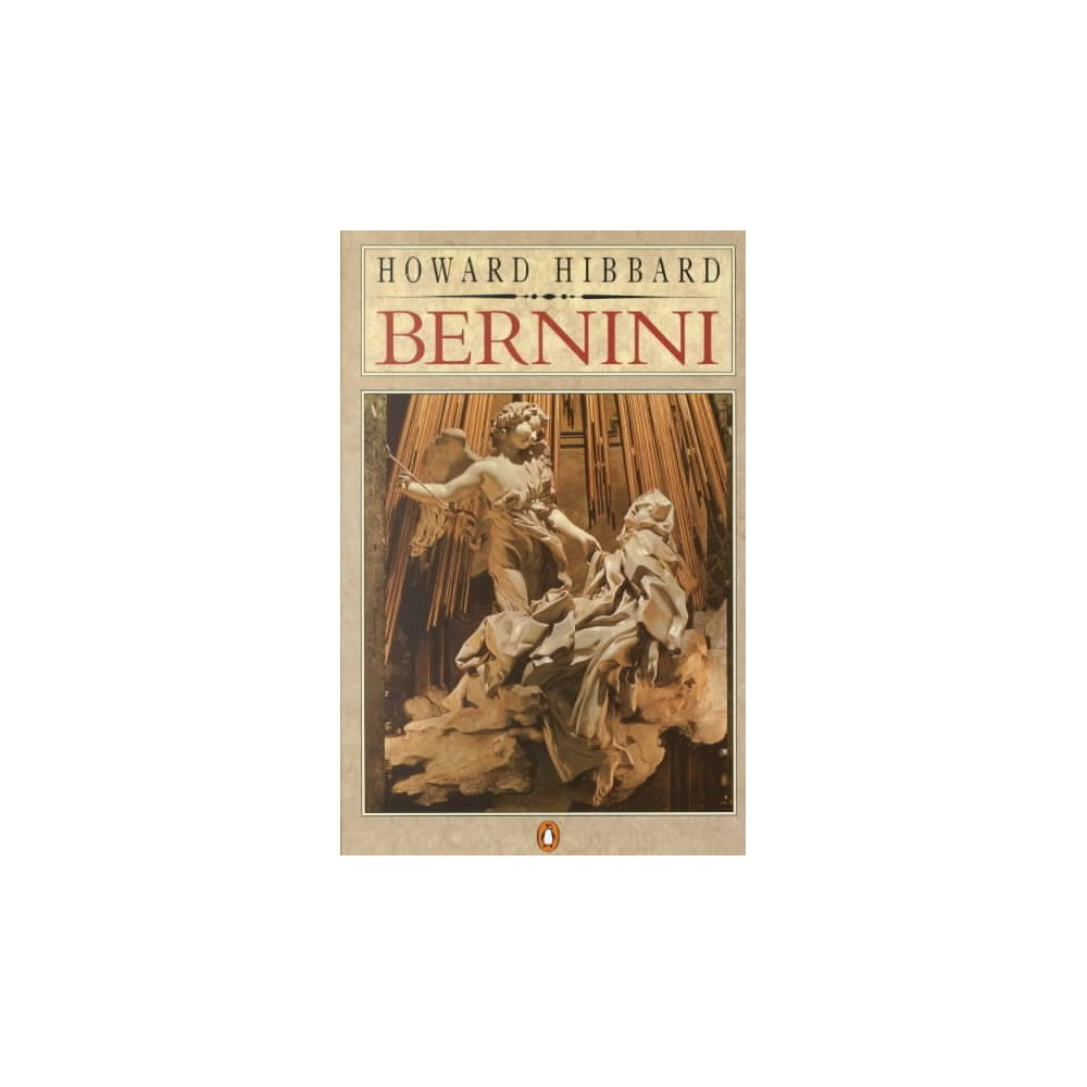Bernini - Reissue (Penguin Art and Architecture) by Howard Hibbard (Paperback)