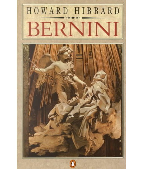 Bernini -  Reissue (Penguin Art and Architecture) by Howard Hibbard (Paperback) - image 1 of 1