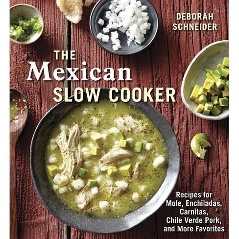 The Mexican Slow Cooker - by  Deborah Schneider (Paperback) - image 1 of 1