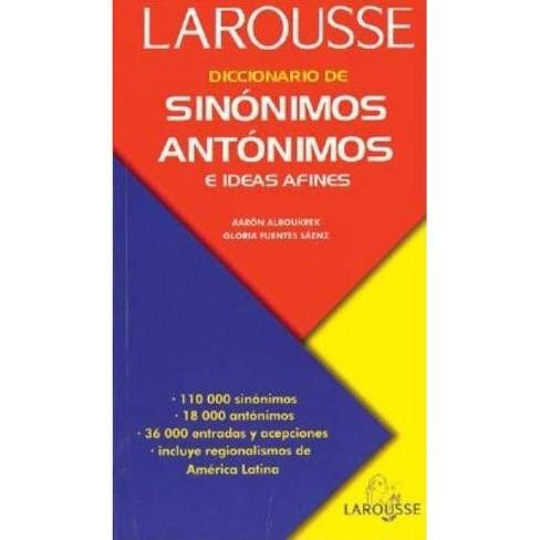 Diccionario de Sin�nimos, Ant�nimos, E Ideas Afines - (Paperback) - image 1 of 1