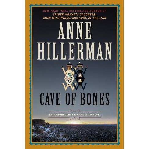 Cave of Bones - (Leaphorn, Chee & Manuelito Novel) by  Anne Hillerman (Hardcover) - image 1 of 1