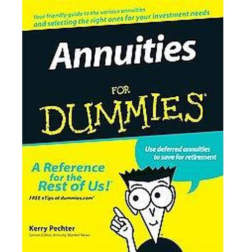 Annuities for Dummies (Paperback) (Kerry Pechter) - image 1 of 1