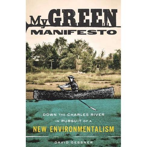 My Green Manifesto - by  David Gessner (Paperback) - image 1 of 1