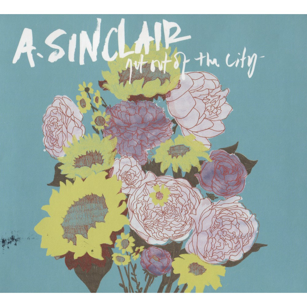 A. Sinclair - Get Out Of The City (CD)