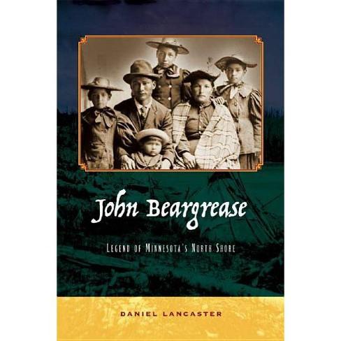John Beargrease - by  Daniel Lancaster (Paperback) - image 1 of 1