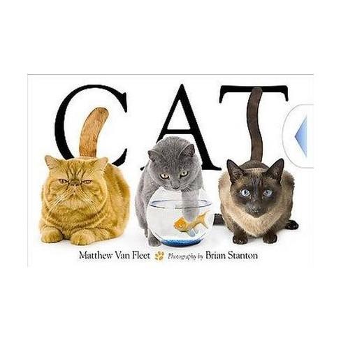 Cat (Hardcover) by Matthew Van Fleet - image 1 of 1
