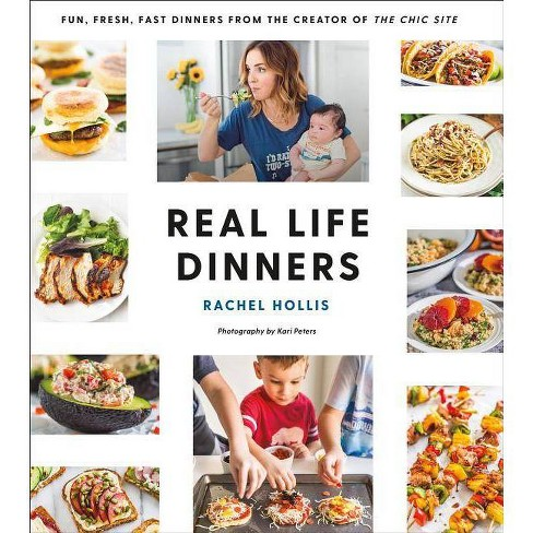 Real Life Dinners by Rachel Hollis (Paperback) - image 1 of 1