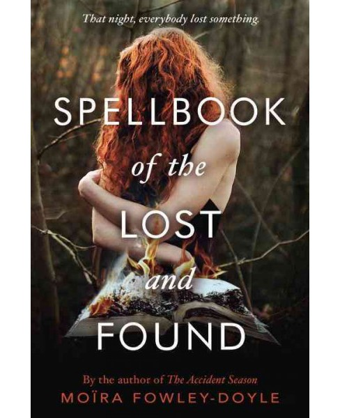 Spellbook of the Lost and Found -  by Moira Fowley-Doyle (Hardcover) - image 1 of 1