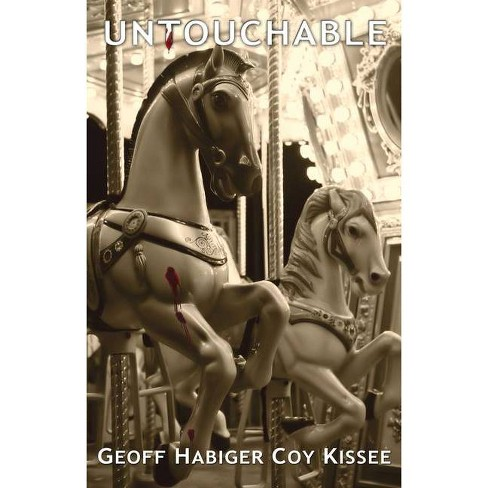 Untouchable - (Saul Imbierowicz) by  Geoff Habiger & Coy Kissee (Paperback) - image 1 of 1