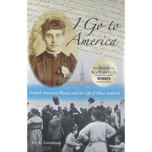 I Go to America - by  Joy K Lintelman (Paperback) - image 1 of 1