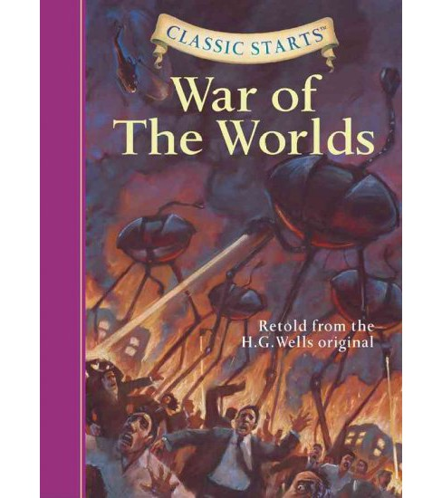 War of the Worlds -  (Classic Starts) by Chris Sasaki (Hardcover) - image 1 of 1