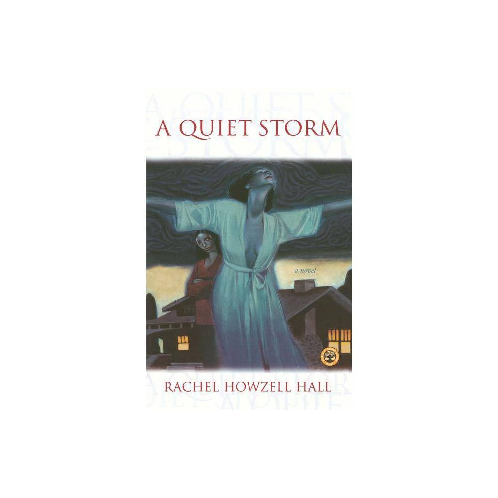 A Quiet Storm By Hall Paperback