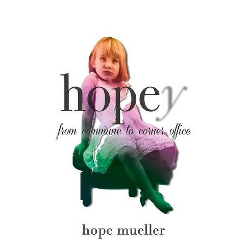 Hopey - by  Hope Mueller (Hardcover) - image 1 of 1